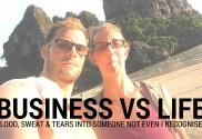 Business VS Life